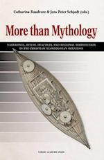 More than mythology : narratives, ritual practices and regional distribution in pre-Christian Scandinavian religion