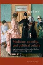 Medicine, Morality, and Political Culture