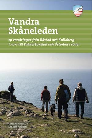 Bog hæftet Vandra Skåneleden : 29 vandringar från Båstad och Kullaberg i norr till Falsterbonäset och Österlen i söder af Caroline Alesmark Kenneth Joelsson