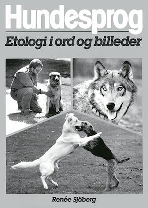Hundesprog : etologi i ord og billeder