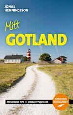 Mitt Gotland : personliga tips, unika upplevelser (Karavan reseguider)