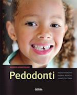Pedodonti  (3.uppl.) (Modern odontologi)