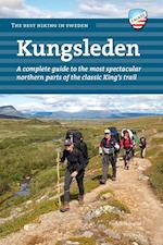Kungsleden : a complete guide to the most spectacular northern parts of the classic King's trail (The best hiking in Sweden)