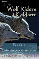 The Wolf Riders of Keldarra