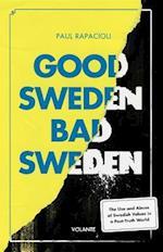 Good Sweden, Bad Sweden