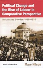 Political Change and the Rise of Labour in Comparative Perspective af Mary Hilson