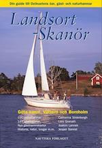 Landsort - Skanör : din guide till ost- och sydkustens öar, gäst- och naturhamnar, Göta kanal, Vättern och Bornholm (Nautiska biblioteket)