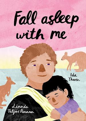 Bog, hæftet Fall Asleep With Me: A children's book about falling asleep with someone else than mom af Ida Theren
