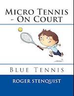 Micro Tennis - On Court Blue