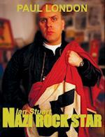 Nazi rock star: Ian Stuart - Skrewdriver Biography af Paul London