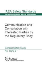 Communication and Consultation with Interested Parties by the Regulatory Body