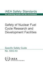 Safety of Nuclear Fuel Cycle Research and Development Facilities