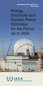 Energy, Electricity & Nuclear Power Estimates for the Period Up to 2050 (Energy Electricity Nuclear Power Estimates for the Period)