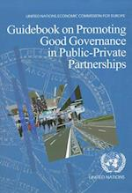 Guidebook on Promoting Good Governance in Public Private Partnerships