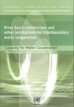 River Basin Commissions and Other Institutions for Transboundary Water Cooperation