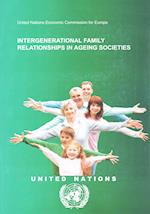 Intergenerational Family Relationships in Ageing Societies (Environmental Performance Reviews)