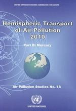 Hemispheric Transport of Air Pollution 2010 (Air Pollution Studies)