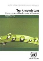 Environmental Performance Review of Turkmenistan (Environmental Performance Reviews)