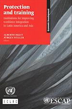 Protection and Training Institutions for Improving Workforce Integration in Latin America and Asia