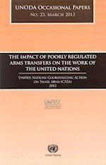 The Impact of Poorly Regulated Arms Transfers on the Work of the United Nations