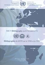 Mechanism for International Criminal Tribunals (Mict) Bibliography on Ictr and Icty
