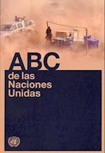 ABC de las Naciones Unidas = ABC of the United Nations