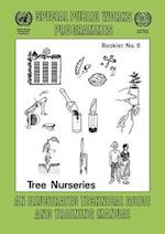 Tree nurseries. An illustrated technical guide and training manual