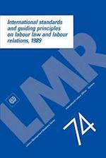 International standards and guiding principles on labour law and labour relations, 1989
