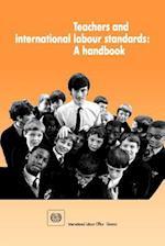Teachers and international labour standards. A handbook