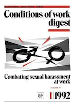 Combating sexual harassment at work. Conditions of work digest 1/1992