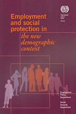 Employment and Social Protection in the New Demographic Contest