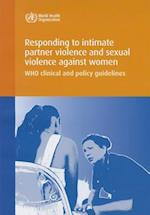 Responding to Intimate Partner Violence and Sexual Violence Against Women