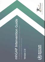 Mhgap Intervention Guide for Mental, Neurological and Substance-Use Disorders in Non-Specialized Health Settings - Version 2.0