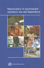 Neuroscience of Psychoactive Substance Use and Dependence