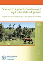 Science to Support Climate-Smart Agricultural Development Concepts and Results from the Micca Pilot in East Africa