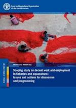 Scoping Study on Decent Work and Employment in Fisheries and Aquaculture