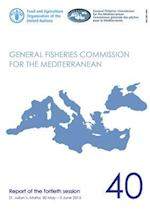 Report of the Fortieth Session of the General Fisheries Commission for the Mediterranean (Gfcm)