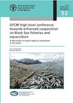 Gfcm High-Level Conference Towards Enhanced Cooperation on Black Sea Fisheries and Aquaculture