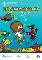 The Shark Fin Soup