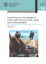 Improving Our Knowledge on Small-scale Fisheries: Data Needs and Methodologies