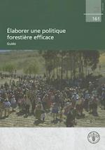 Elaborer Une Politique Forestiere Efficace af Food and Agriculture Organization of the
