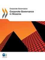 Corporate Governance in Slovenia 2011