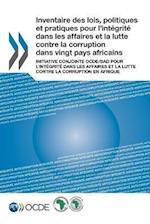 Inventaire Des Lois, Politiques Et Pratiques Pour L'Integrite Dans Les Affaires Et La Lutte Contre La Corruption Dans Vingt Pays Africains af Oecd