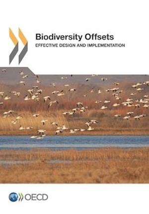 Bog, hæftet Biodiversity Offsets: Effective Design and Implementation af Oecd