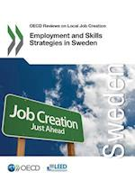 OECD Reviews on Local Job Creation Employment and Skills Strategies in Sweden