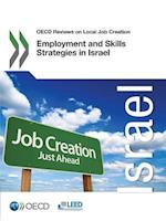 OECD Reviews on Local Job Creation Employment and Skills Strategies in Israel