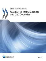 OECD Tax Policy Studies Taxation of SMEs in OECD and G20 Countries
