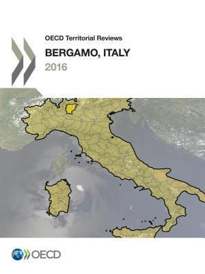 OECD Territorial Reviews: Bergamo, Italy