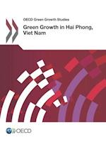 OECD Green Growth Studies Green Growth in Hai Phong, Viet Nam