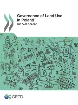 Bog, hæftet Governance of Land Use in Poland: The Case of Lodz af Oecd